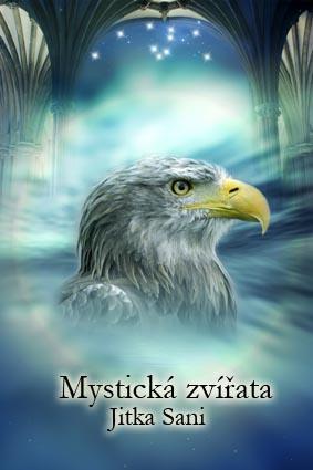 Orel Mystická zvířata autor: Jitka Saniová